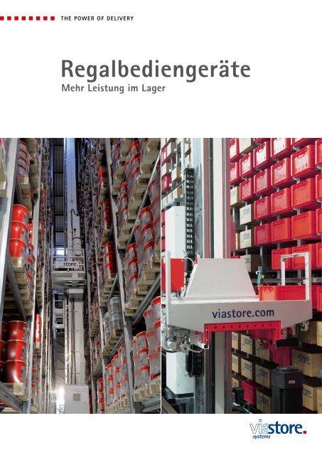 Regalbediengeräte - Viastore Systems GmbH