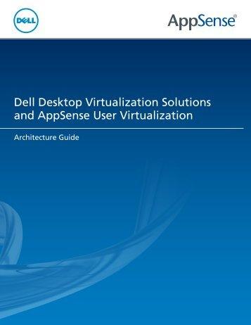 Dell Desktop Virtualization Solutions and AppSense User ...
