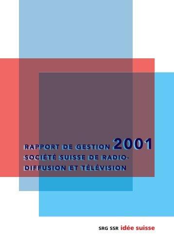 Rapport de gestion 2001 (pdf) - SRG SSR