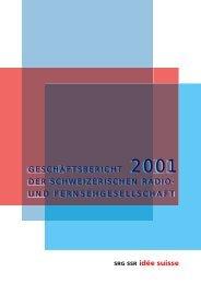 Geschäftsbericht 2001 (PDF) - SRG SSR