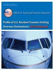 Profile of U.S. Resident Travelers Visiting Overseas Destinations ...