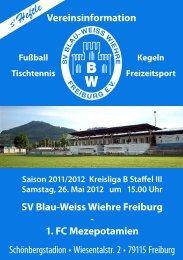 26.05.2012 SV Blau-Weiss Wiehre gegen 1