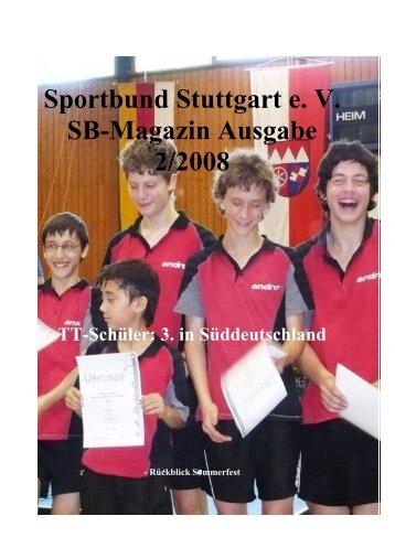 Sportbund Stuttgart e. V. SB-Magazin Ausgabe 2/2008 TT-Schüler: 3 ...