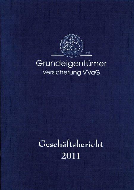 Geschäftsbericht 2011 PDF, 2.16 MB - Grundeigentümer-Versicherung