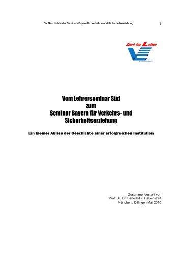 Vom Lehrerseminar Süd zum Seminar Bayern für Verkehrs- und ...
