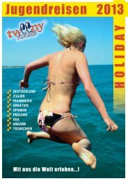 Jugendreisen 2013 (8.231 KB) - Tweeny Tours GmbH