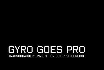 GYRO GOES PRO - ww.designersucht.de