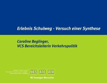 Erlebnis Schulweg - Versuch einer Synthese - VCS Verkehrs-Club ...