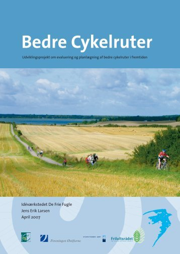 Projekt Bedre Cykelruter - Idéværkstedet De Frie Fugle