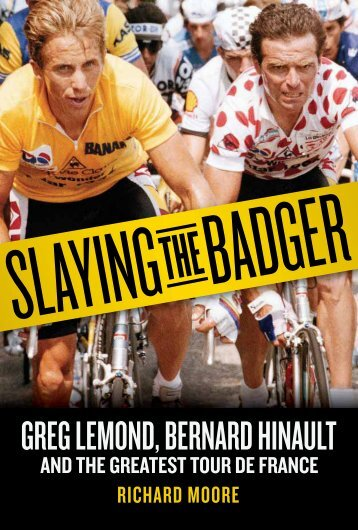 a preview of Slaying the Badger - VeloPress