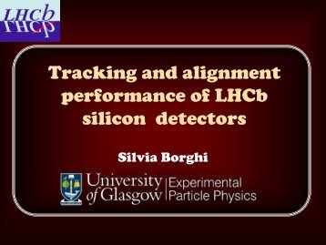 Tracking and alignment performance of LHCb silicon detectors