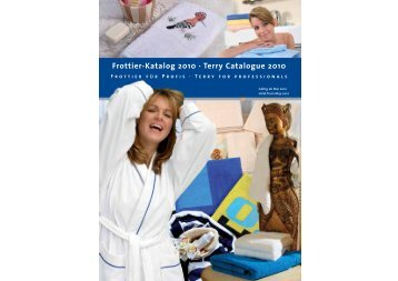 Frottier-Katalog 2010 · Terry Catalogue 2010 - Frottier-Profi