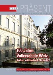 100 Jahre Volksschule Weiz,