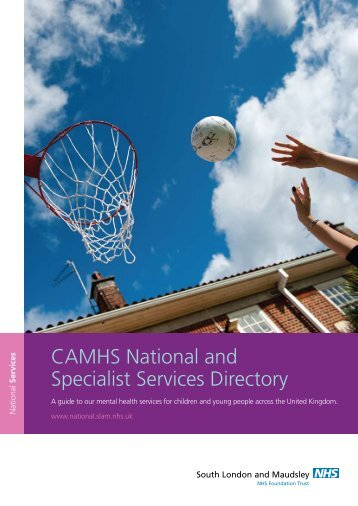 CAMHS National and Specialist Services Directory - SLaM National ...