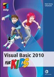 Visual Basic 2010 für Kids : Kapitel 1 - Mitp