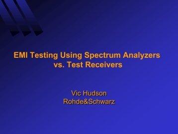 EMI Testing Using Spectrum Analyzers vs. Test Receivers