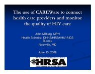 The use of CAREWare to connect health care providers and monitor ...