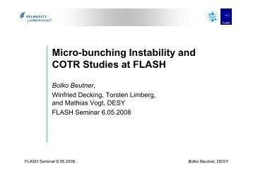 Mi b hi I bili d Micro-bunching Instability and COTR ... - FLASH - Desy
