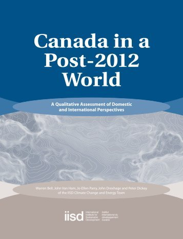 Canada in a Post-2012 World - International Institute for Sustainable ...