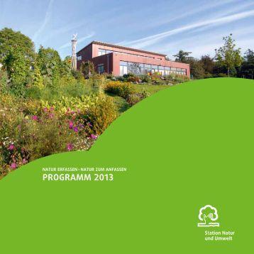 Jahresprogramm 2013 - Station Natur und Umwelt
