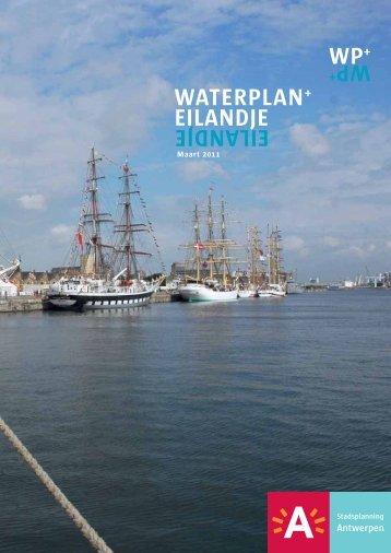 Brochure Waterplan+ Eilandje ( pdf ) - Stad Antwerpen