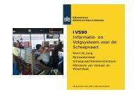 NL-IVSM-90 Schifffahrt Melde- und Informations-system - IKSR