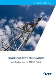 Towards Cognitive Radio Systems. Main Findings from the ... - VTT