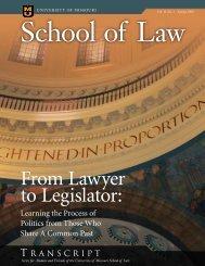 From Lawyer to Legislator: - University of Missouri School of Law