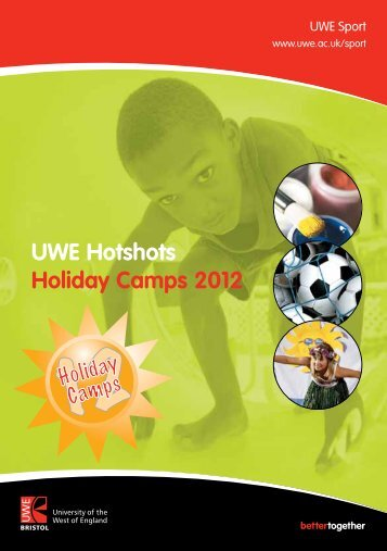 UWE Hotshots Holiday Camps 2012 - University of the West of ...