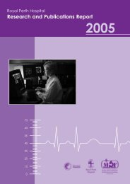 Research and Publications Report 2005 - Royal Perth Hospital