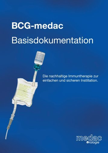 BCG-medac Basisdokumentation - medac GmbH