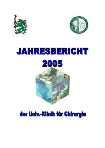 Jahresbericht 2005 - Universitätsklinik für Chirurgie