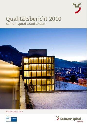 H+ Qualitätsbericht 2010 für das Kantonsspital Graubünden - im ...