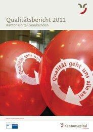 Qualitätsbericht 2011 - im Kantonsspital Graubünden