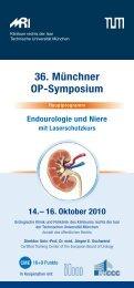36. Münchner OP-Symposium Endourologie und Niere
