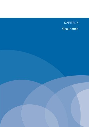 Kapitel 5: Gesundheit - Bayerisches Staatsministerium für Arbeit und ...