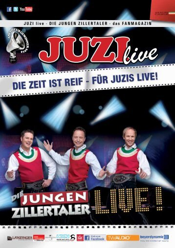 JUZI live - DIE JUNGEN ZILLERTALER - das FANMAGAZIN