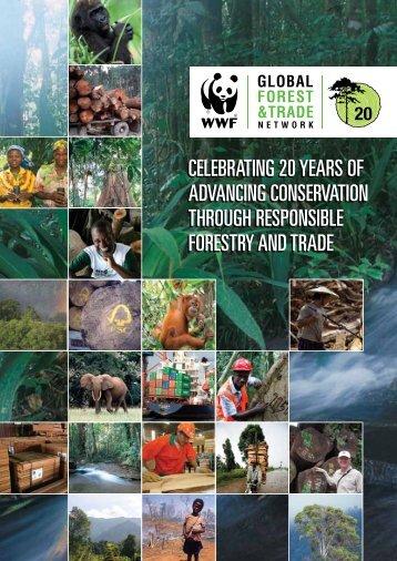 GFTN 20th anniversary report - WWF Indonesia