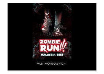 ZombieRunMalaysia2013-Rules %26 Regulations