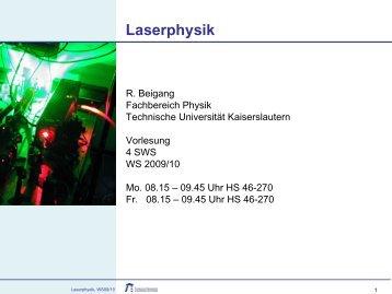 Laserphysik, Einführung, 30.10.2009 - Fachbereich Physik der ...