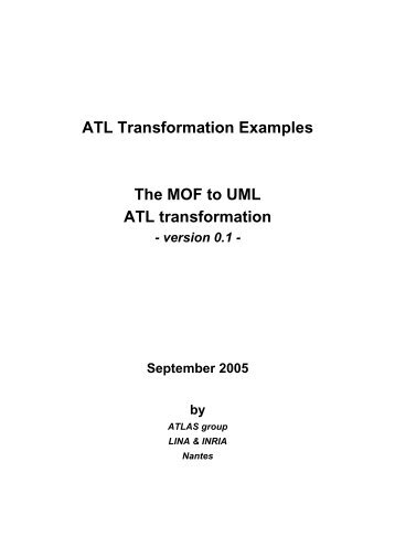 ATL Transformation Examples The MOF to UML ATL ... - Eclipse