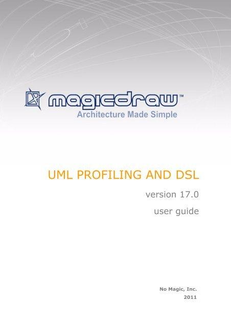 UML Profiling and DSL UserGuide pdf - No Magic, Inc