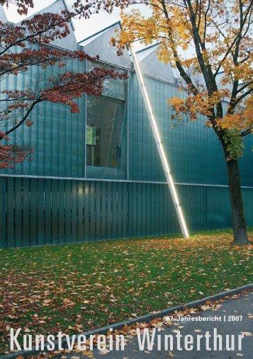 Jahresbericht 2007 - Kunstmuseum Winterthur