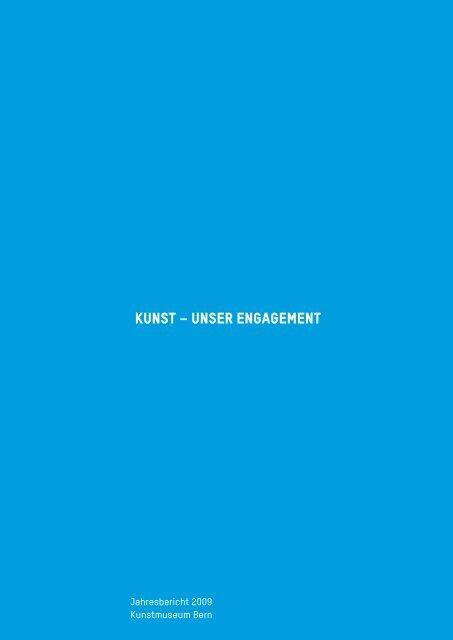 Download Jahresbericht 2009 (PDF) - Kunstmuseum Bern