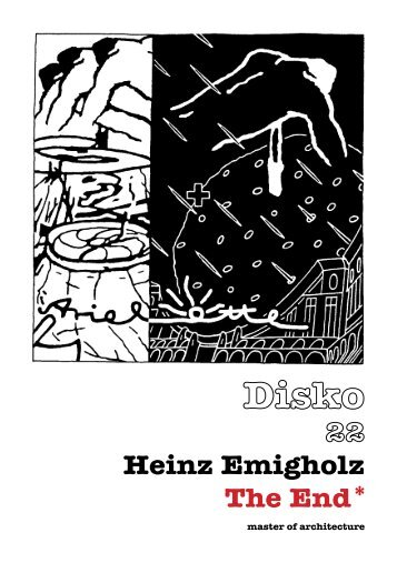 Heinz Emigholz The End * - a42.org