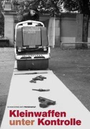 Kleinwaffen unter Kontrolle» als PDF - Schweizerischer Friedensrat