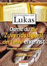 Lukasevangelium - Entdeckungen für (D)ein neues Leben