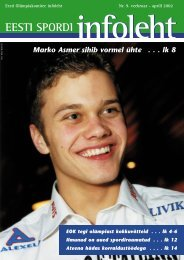 Marko Asmer sihib vormel ühte . . . lk 8 - EOK - Eesti Olümpiakomitee