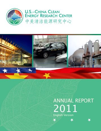 U.S.-China Clean Energy Research Center - Annual Report 2011