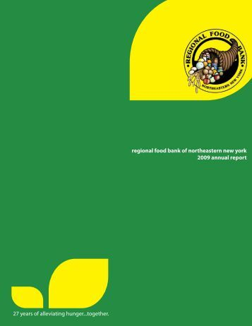 Annual Report 2009.indd - Regional Food Bank of Northeastern ...